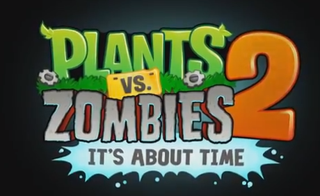 Modojo | Plants Vs. Zombies 2: It's About Time Coming July 2013